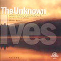 The Unknown Ives II